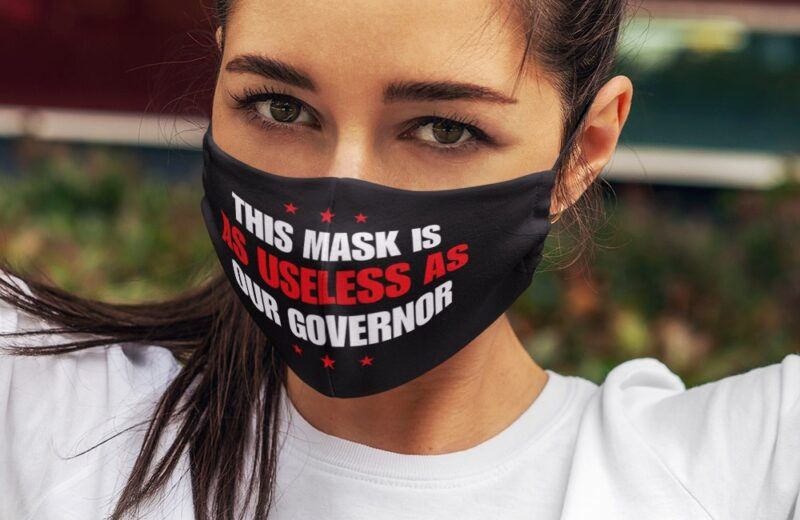 this mask is as useless as our governor cloth face mask